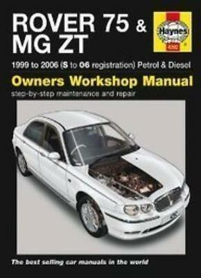 Rover 75 and MG ZT Petrol and Diesel Service and Repair Manual: 1999 to 2006 (H