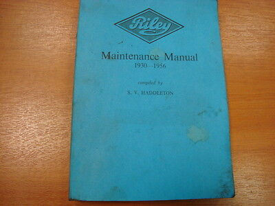 Riley Maintenance Manual 1930-1956 Compiled By S.v. Haddleton