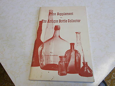 Price Supplement To The Antique Bottle Collecoter