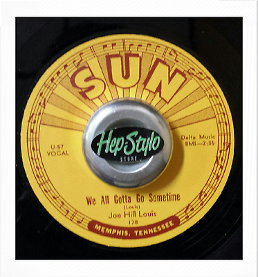 Joe Hill Louis 45 Re - We All Gotta Go Sometime- Classic Sun Records Early R&b
