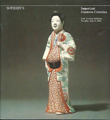 SOTHEBY'S JAPANESE CERAMICS Tea Seto Takatori Imari Zazu Raku Auction Catalog 82