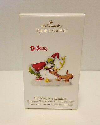 * 2010 * ALL I NEED IS A REINDEER GRINCH  Hallmark Ornament DR SEUSS