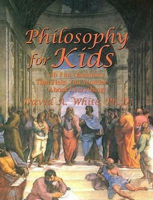 NEW Philosophy for Kids By David White Paperback Free Shipping