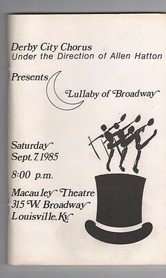 1985 Derby City Chorus Lullaby of Broadway Louisville Kentucky Program KY