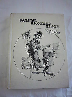 Pass Me Another Plate; by Wanda Clapham; 1975; G HB 160323