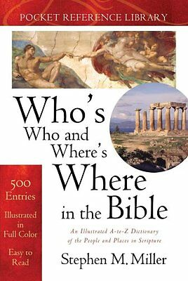 Whos Who and Wheres Where in the Bible (Bible Re