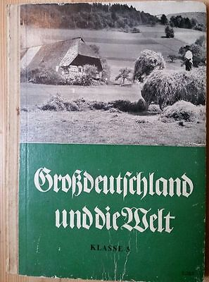 WW2 Gross deutschland  Greater Germany In the world printed 1942 German people
