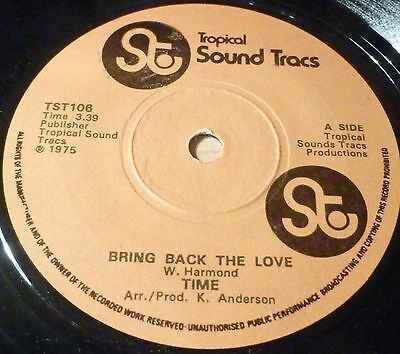 "Time Bring Back The Love 7"" Vinyl Tropical Soundtrack Label  Combined Postage"
