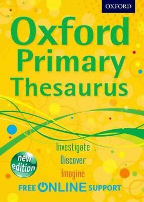 Oxford Primary Thesaurus by Oxford Dictionaries 9780192756893