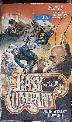 Easy Company & the Bullwackers by John Wesley Howard