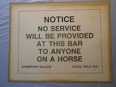 """1921 NO SERVICE TO ANYONE ON A HORSE AT THIS BAR  PAPER SIGN 11"""" x 14"""""""