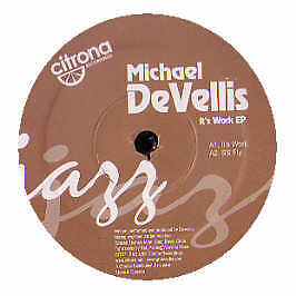 Michael Devellis - Its Work EP - Citrona - 2005 #192513
