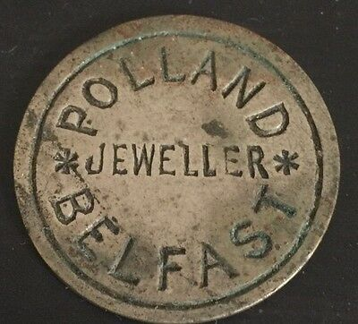 Rare Irish Token / Polland Jewellers Belfast 143