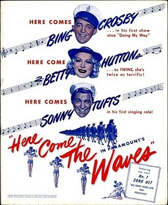 HERE COME THE WAVES pressbook, Bing Crosby, Betty Hutton, Sonny Tufts