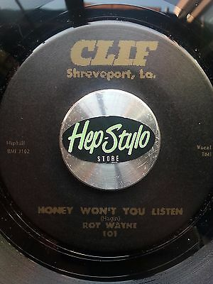 Roy Wayne 45 Re-Honey Won't You Listen -Clif 1957 Louisiana Primitive Rockabilly