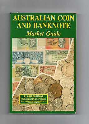 Australian Coin and Banknote Market Guide  1987 by Greg McDonald