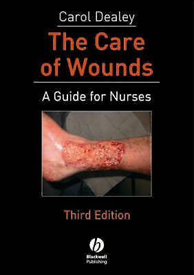 The Care of Wounds: A Guide for Nurses-ExLibrary
