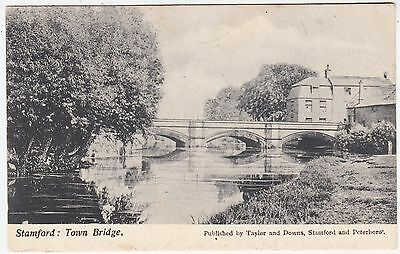 STAMFORD TOWN BRIDGE - by Taylor & Downs - 1900s era used Lincolnshire postcard