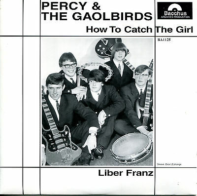 "Percy & The Gaolbirds 7"" How To Catch The Girl / Liber Franz (Deutscher Beat)"