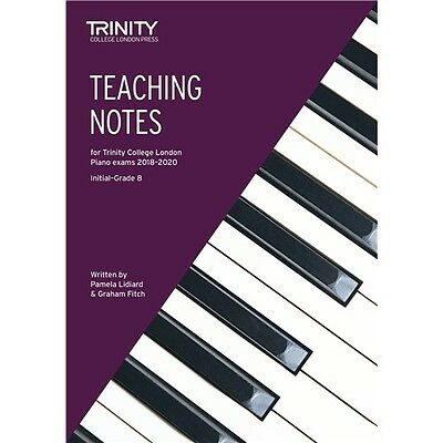 Trinity College London: Piano Teaching Notes 2018-2020 Klavier Notenbuch