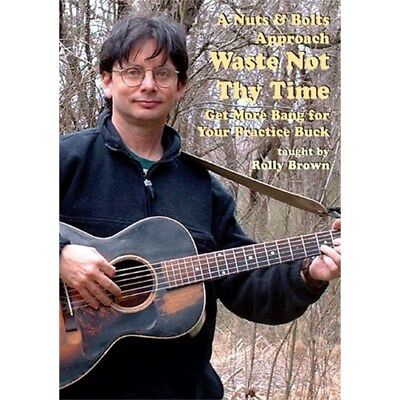 Rolly Brown: A Nuts & Bolts Approach - Waste Not Thy Time Gitarre DVD (Region 0)