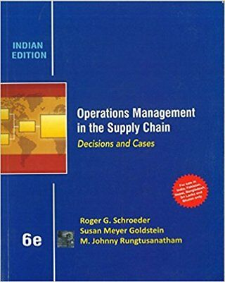 Operations Management In The Supply Chain: Decisions And Cases, 6Th Edition