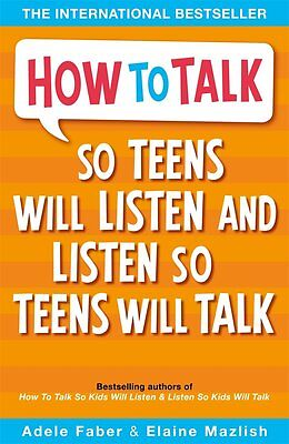 How to Talk so Teens will Listen & Listen so Teens will Talk,New Condition