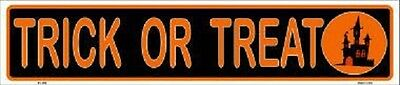 "Halloween ""Trick Or Treat"" 5x24 Decorative Flat Metal Sign ""Made In The U.S.A."""