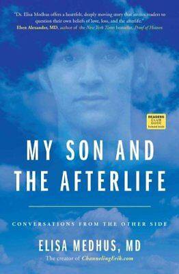 My Son and the Afterlife Conversations from the Other Side 9781582704616