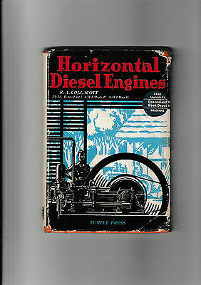 Horizontal Diesel Engines.....by R.a. Collacott