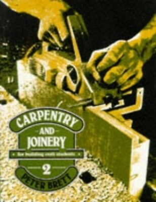 Carpentry and Joinery for Building Craft Students 2: ..., Brett, Peter Paperback