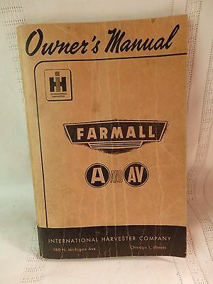 International Harvester Co Farmall A and AV Owner's Manual