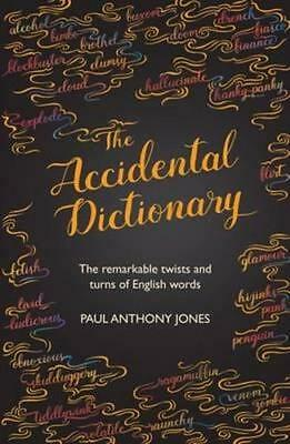 NEW Accidental Dictionary By Paul Anthony Jones Hardcover Free Shipping