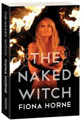 NEW The Naked Witch By Fiona Horne Paperback Free Shipping