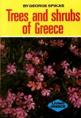 Trees and Shrubs of Greece by Sfikas, George Hardback Book The Cheap Fast Free