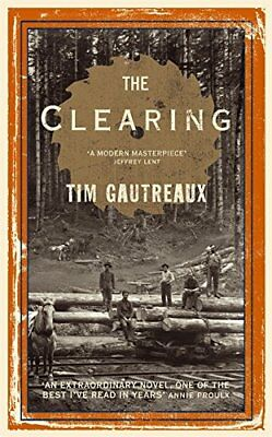 The Clearing, Gautreaux, Tim Hardback Book The Cheap Fast Free Post