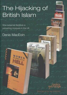 The Hijacking of British Islam: How Extremi... by MacEoin, Denis Marti Paperback