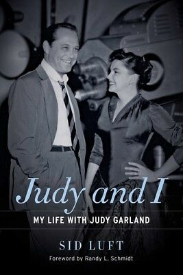 Judy and I: My Life with Judy Garland [New Book] Hardcover
