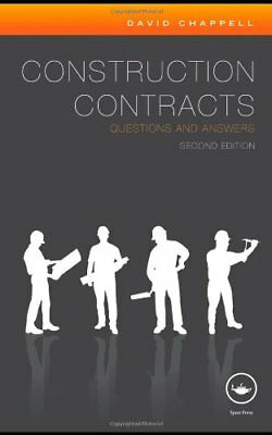 Construction Contracts: Questions and Answers by Chappell, David Paperback Book