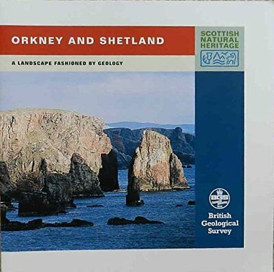 Orkney and Shetland (Landscape Fashioned by Geology) by Gould, D. Paperback The
