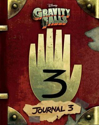 Gravity Falls: Journal 3 by Alex Hirsch, Rob Renzetti (Hardback, 2016)