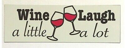 Red Wine a Little Laugh A Lot Wall Plaque or Hanging House Bar Drink Chic