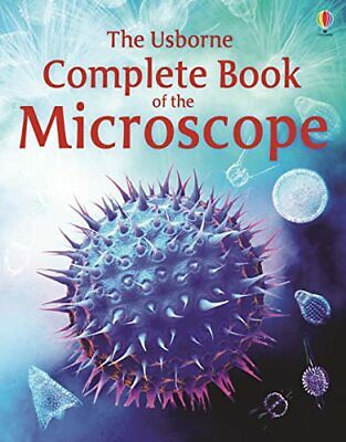 Complete Book of the Microscope (Usborne Internet-linked R... by Kirsteen Rogers
