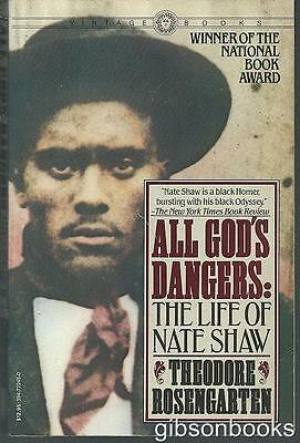 All God's Dangers the Life of Nate Shaw 1984 Alabama Southern Biography