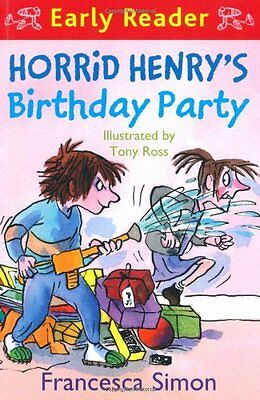 Horrid Henry's Birthday Party: (Early Reader) (HORRID HENRY EARLY READER) By Fr