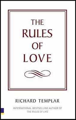 The Rules of Love: A Personal Code for Happier, More Fulfilling Relationships (