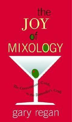 NEW The Joy of Mixology By Gary Regan Hardcover Free Shipping