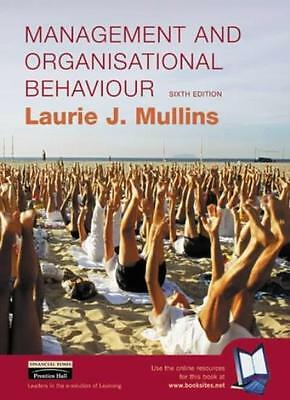 Management and Organisational Behaviour By Laurie Mullins. 9780273651475