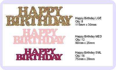 Die Cut GLITTER HAPPY BIRTHDAY 3 Sizes 19 Colours Card Making, Crafts,