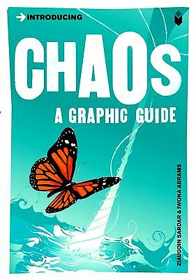 Introducing Chaos: A Graphic Guide (New Science Mathematics Theory P/B Book)